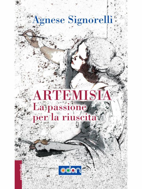 Immagine della copertina del libro Artemisia, la passione per la riuscita