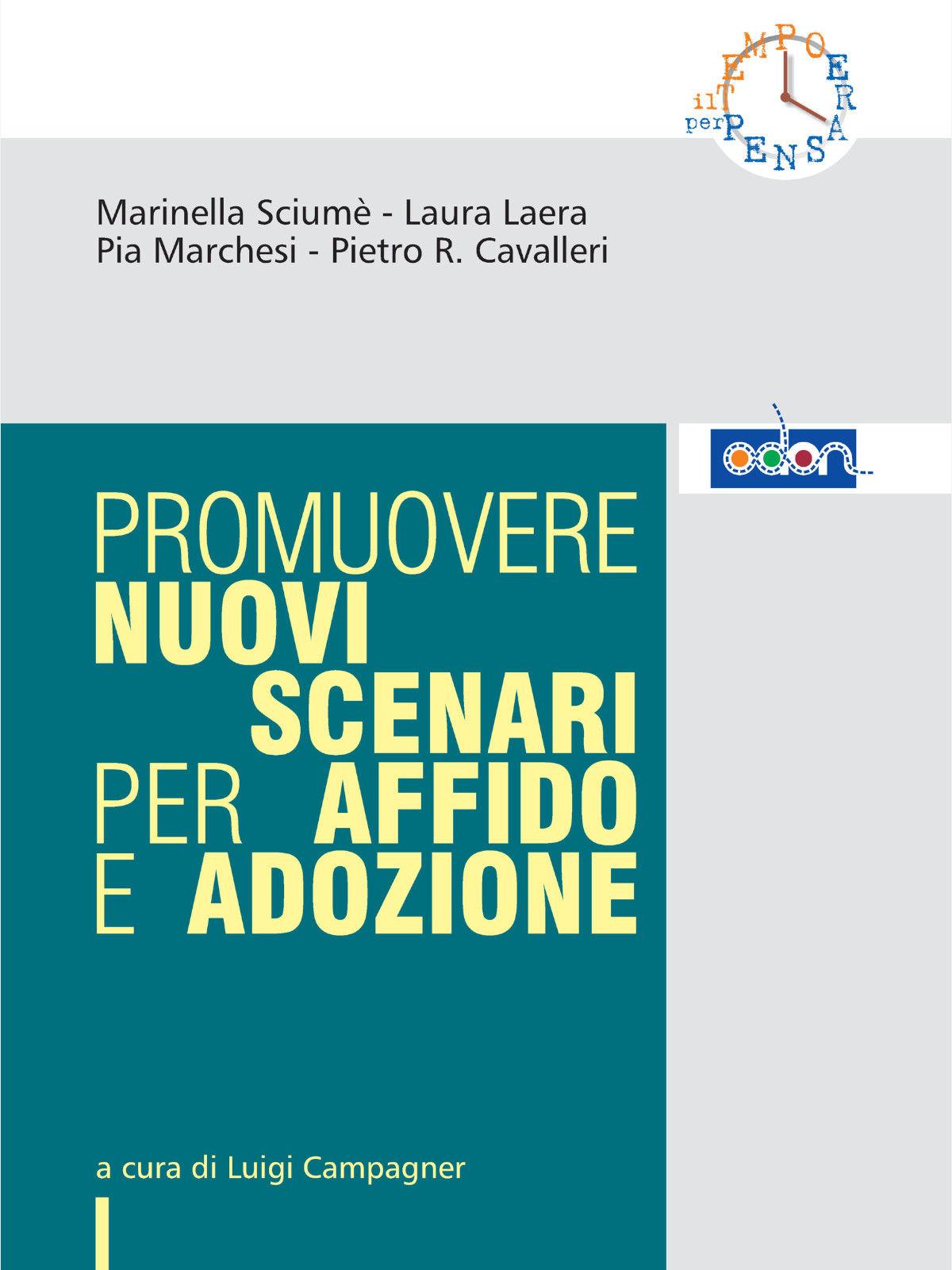 Immagine della copertina del libro Promuovere nuovi scenari per affido e adozione