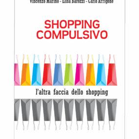Immagine della copertina del libro Shopping compulsivo