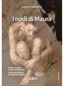 Immagine della copertina del libro I nodi di Maura